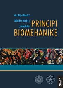 Principi Biomenhanike, Vasilije Nikolić, Mladen Hudec i suradnici