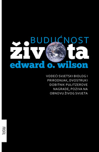 Budućnost života, Edward O. Wilson