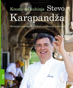 Kreativna kuhinja, Stevo Karapandža