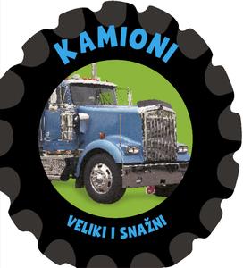 Kamioni - veliki i snažni