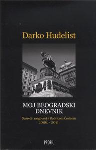Moj beogradski dnevnik, Darko Hudelist