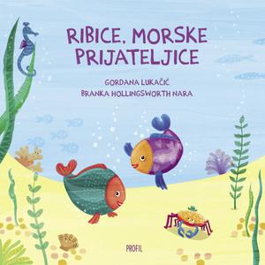 Ribice, morske prijateljice, Gordana Lukačić