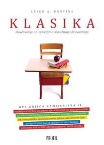 Klasika-poučavanje na temeljima klasičnog obrazovanja, Leigh A. Bortins