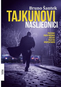 Tajkunovi Nasljednici, Bruno Šantek