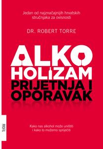Alkoholizam - prijetnja i oporavak, Robert Torre