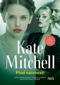 Plod naivnosti, Kate Mitchell