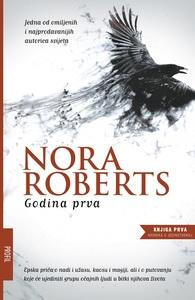 Godina Prva, Nora Roberts