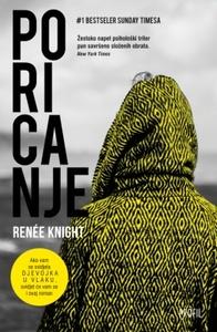 Poricanje, Renee Knight