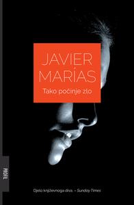 Tako počinje zlo, Javier Marias