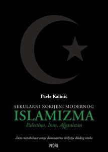Sekularni korijeni modernog islamizma, Pavle Kalinić