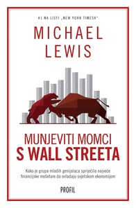 Munjeviti momci s Wall Streeta, Michael Lewis