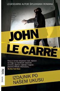 Izdajnik po našem ukusu, John Le Carre