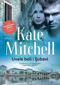 Uvale boli i ljubavi, Kate Mitchell