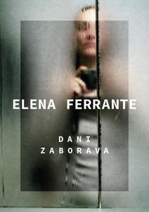 Dani zaborava, Elena Ferrante