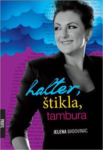 Halter, štikla, tambura, Jelena Badovinac