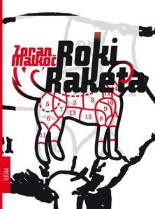 Roki raketa, Zoran Malkoč