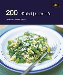 200 rižota i jela od riže, Laurence i Gilles Laurendon
