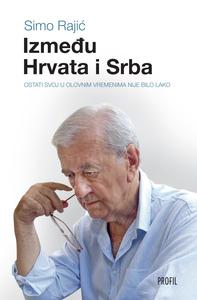 Između Hrvata i Srba, Simo Raić