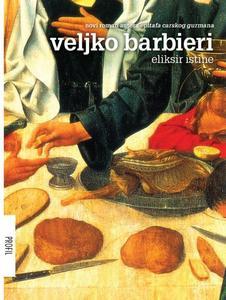Eliksir istine, Veljko Barbieri
