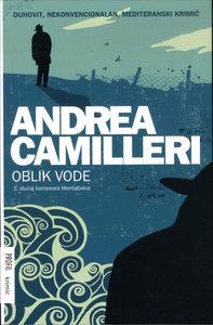 Oblik vode - meki uvez, Andrea Camilleri
