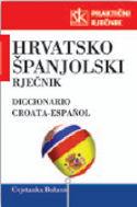 HRVATSKO-ŠPANJOLSKI PRAKTIČNI RJEČNIK: Cvjetanka Božanić