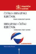 ČEŠKO-HRVATSKI I HRVATSKO-ČEŠKI PRAKTIČNI RJEČNIK  S GRAMATIKOM:  Dubravka Sesar