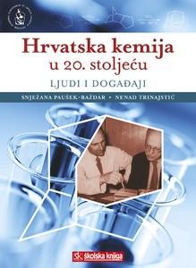 Hrvatska kemija u 20. stoljeću, Paušek - Baždar, Trinajstić