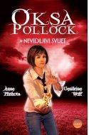 Oksa Pollock - Nevidljivi svijet, 1. knjiga, Anne Plichota, Cendrine Wolf