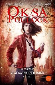 Oksa Pollock - Vladavina Izdajnika, 5. knjiga, Anne Plichota, Cendrine Wolf