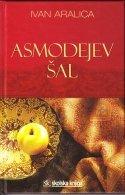ASMODEJEV ŠAL, Ivan Aralica
