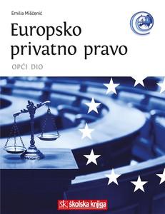 Europsko privatno pravo - opći dio, izv. prof. dr. sc. Emilia Mišćenić
