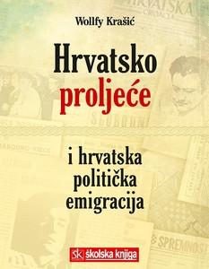 HRVATSKO PROLJEĆE I HRVATSKA POLITIČKA EMIGRACIJA, Wollfy Krašić