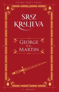 PJESMA LEDA I VATRE 2: SRAZ KRALJEVA, George R. R. Martin