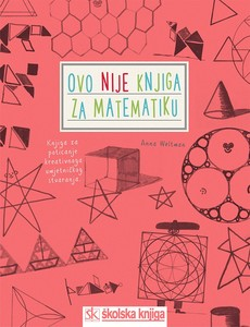 Ovo NIJE knjiga za matematiku, Anna Weltman