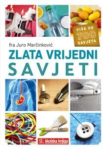 Zlata Vrijedni Savjeti, fra Juro Marčinković