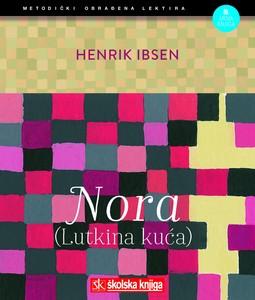 Nora (Lutkina kuća), Henrik Ibsen