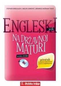 Engleski jezik na državnoj maturi: Stephen Hindlaugh, Melita Jurković, Brankica Bošnjak Terzić