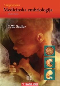 LANGMANOVA MEDICINSKA EMBRIOLOGIJA, W. Thomas Sadler