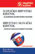SLOVAČKO-HRVATSKI I HRVATSKO-SLOVAČKI PRAKTIČNI RJEČNIK S GRAMATIKOM: Maria Kursar, Dubravka Sesar