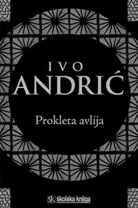 Prokleta avlija, Ivo Andrić
