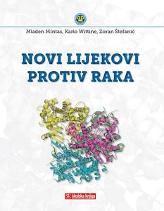 Novi lijekovi protiv raka, dr. sc. Mladen Mintas, dr. sc. Karlo Wittine, dr. sc. Zoran Štefanić