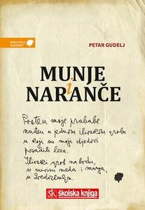 Munje i naranče, Petar Gudelj