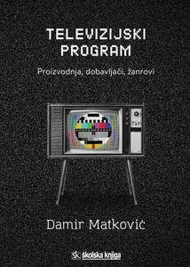 Televizijski program, Damir Matković