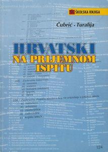 Hrvatski na prijemnom ispitu: Marina Čubrić, Zrinko Turalija