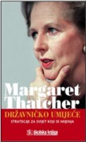 DRŽAVNIČKO UMIJEĆE, Margaret Thatcher,  strategije za svijet koji se mijenja