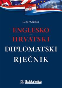 Englesko-hrvatski diplomatski rječnik, Damir Grubiša