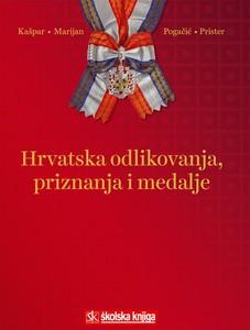 HRVATSKA ODLIKOVANJA, PRIZNANJA I MEDALJE, Krešimir Kašpar, Mirko Marijan, Siniša Pogačić, Boris Prister