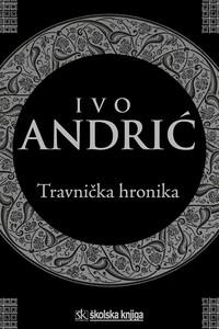 Travnička hronika, Ivo Andrić