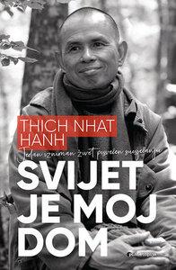 Svijet je moj dom, Thich Nhat Hanh