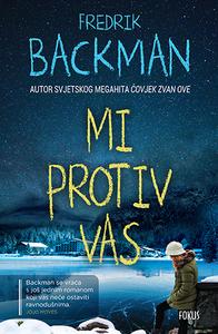 Mi protiv vas, Fredrik Backman